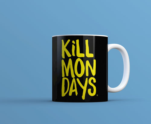 Kill Mondays Mug - Black mug