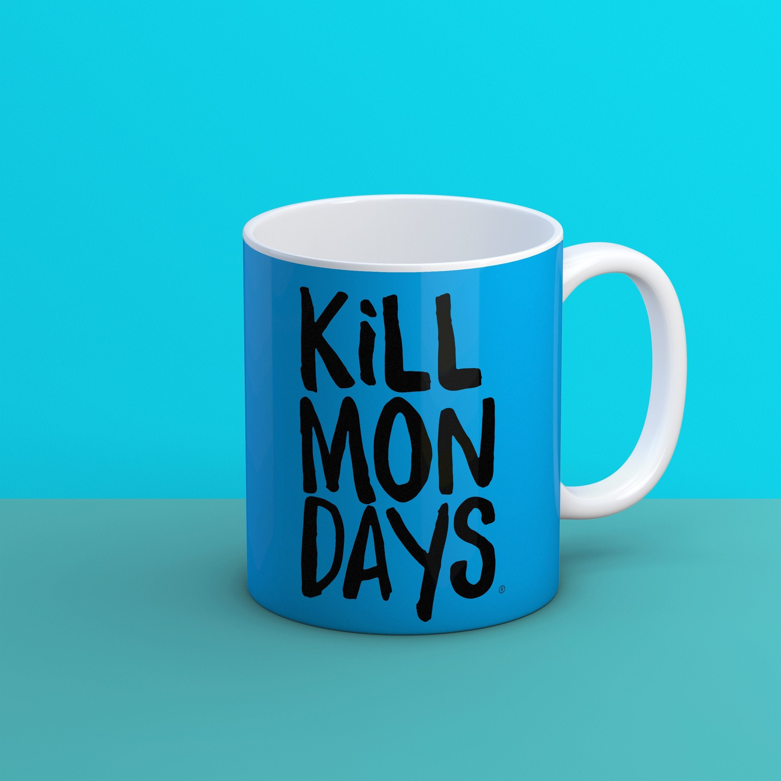 Kill Mondays Mug - Blue mug-TheGretest