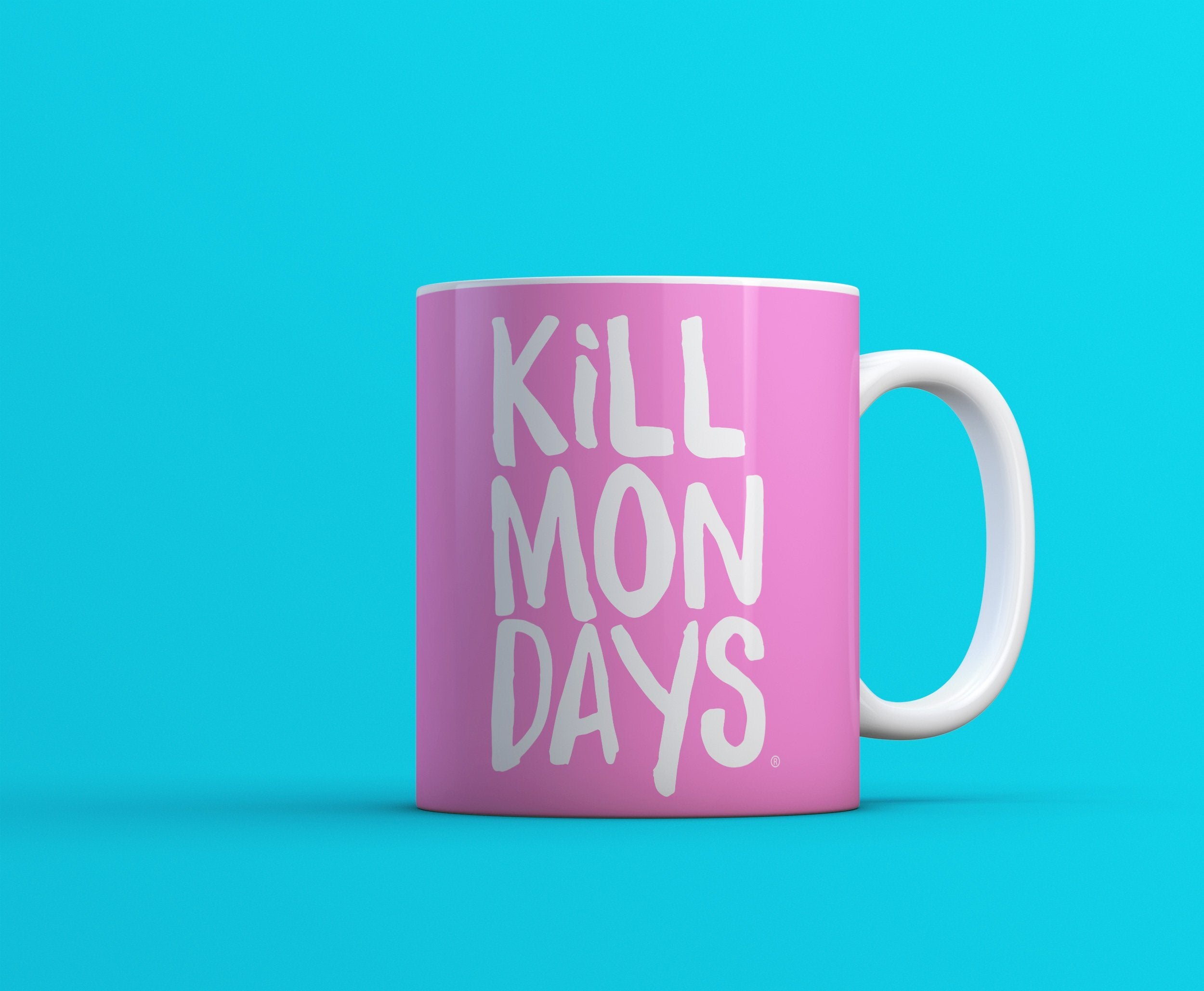 Kill Mondays Mug - Pink mug-TheGretest