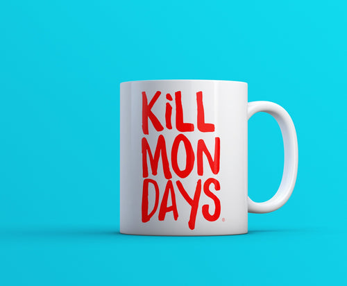 Kill Mondays Mug - White mug