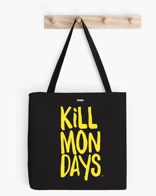 Kill Mondays Tote Bag - Black tote bag