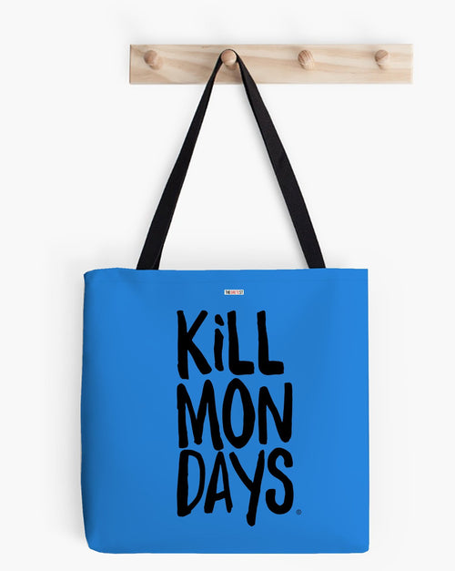 Kill Mondays Tote Bag -Blue tote bag