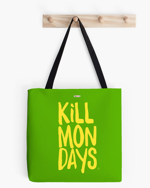 Kill Mondays Tote Bag - Green tote bag