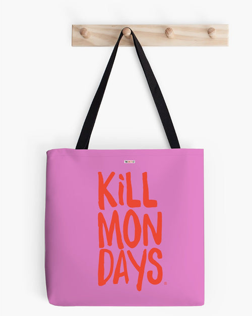Kill Mondays Tote Bag - Pink tote bag