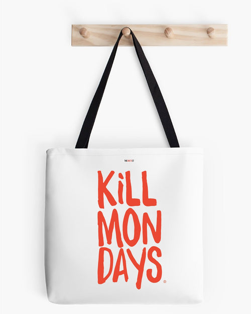 Kill Mondays Tote Bag - White tote bag