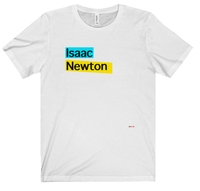 Isaac Newton T Shirt - scientist gift