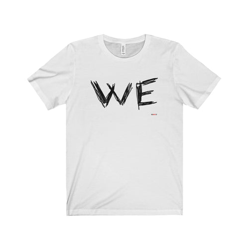We T-shirt - Graphic t-shirt (+14 colors)