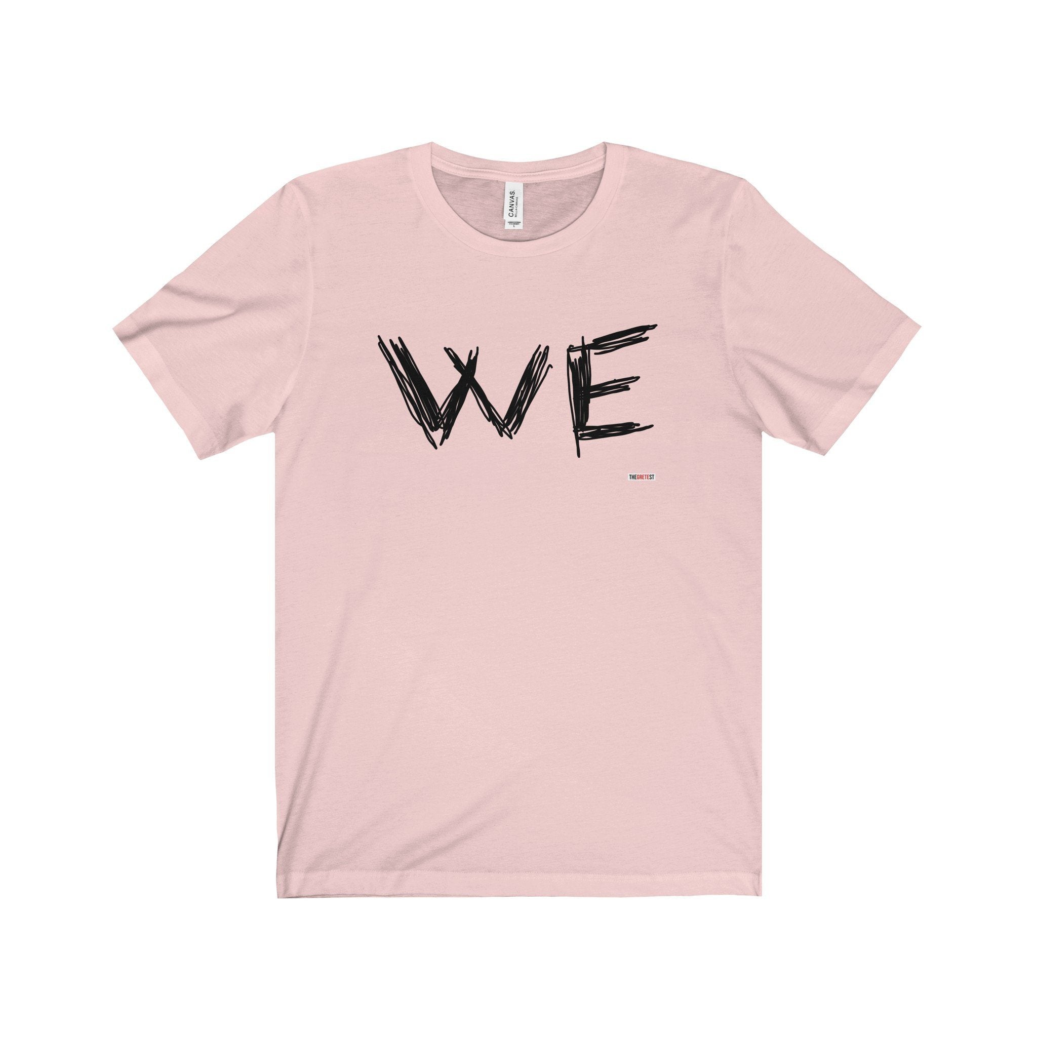 We T-shirt - Graphic t-shirt (+14 colors)-TheGretest