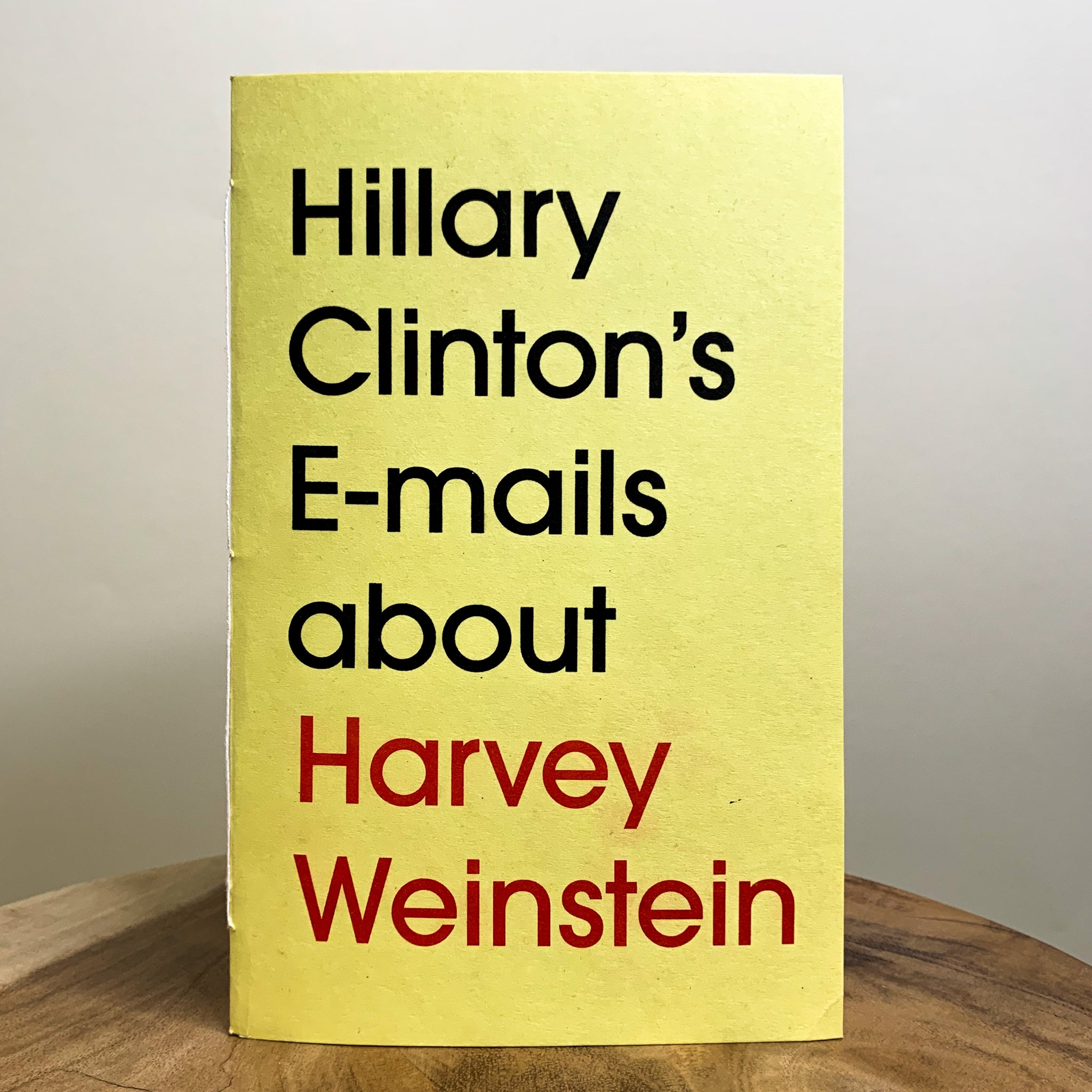 Hillary Clinton's Emails about Harvey Weinstein