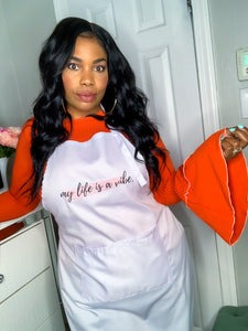 """My Life is a Vibe"" White Apron"