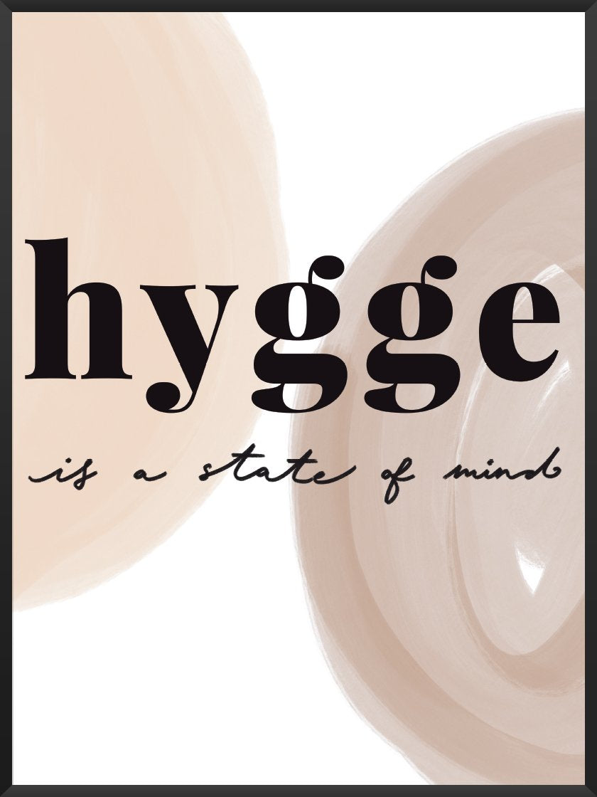 Hygge is a State of Mind - ヒュッゲな心 ポスター