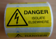 Danger Isolate Elsewhere Labels (250 Per Roll)