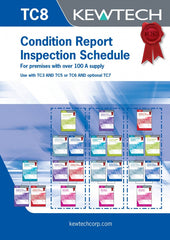 Kewtech - TC8 Condition Report Inspection Schedule for 100A+ supply