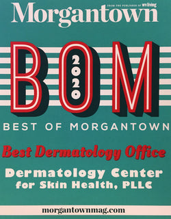 DERMATOLOGY CENTERS FOR SKIN HEALTH WAS NAMED BEST OF MORGANTOWN FOR 2020 FOR BEST DERMATOLOGY OFFICE