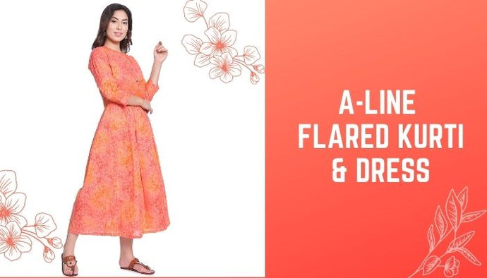 How To Style Up with A-Line Flared Kurti & Dress