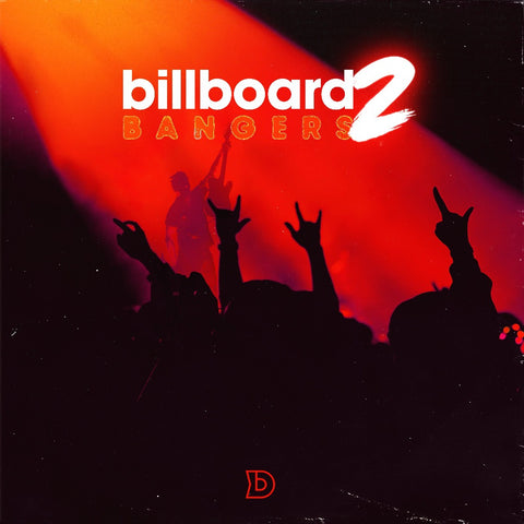 Billboard Bangers Sample Pack 2