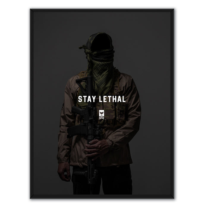 Stay Lethal Poster