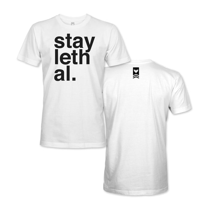 Stay Lethal Tee - White