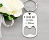 I Still Do Anniversary Keychain Gift Bottle Opener