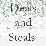 Deals and Steals