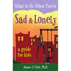 What to Do When You're Sad and Lonely