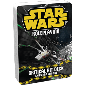 Star Wars - Age of Rebellion: Critical Hit Ships and Vehicles Deck