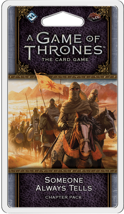 A Game of Thrones: The Card Game (Second Edition) – Someone Always Tells
