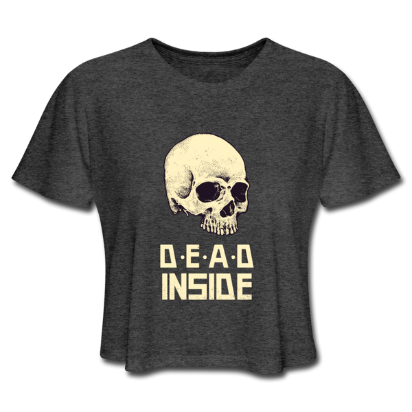 Dead Inside Women's Cropped T-Shirt - deep heather