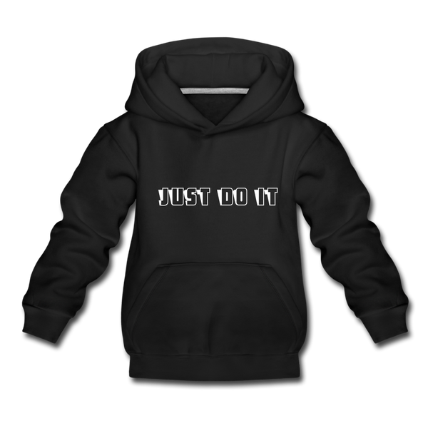 Just Do It Kids' Premium Hoodie - black