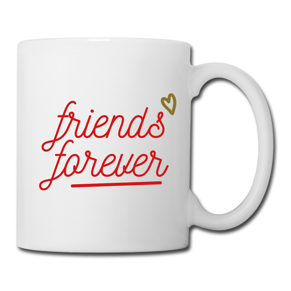 Friends forever Coffee/Tea Mug - white