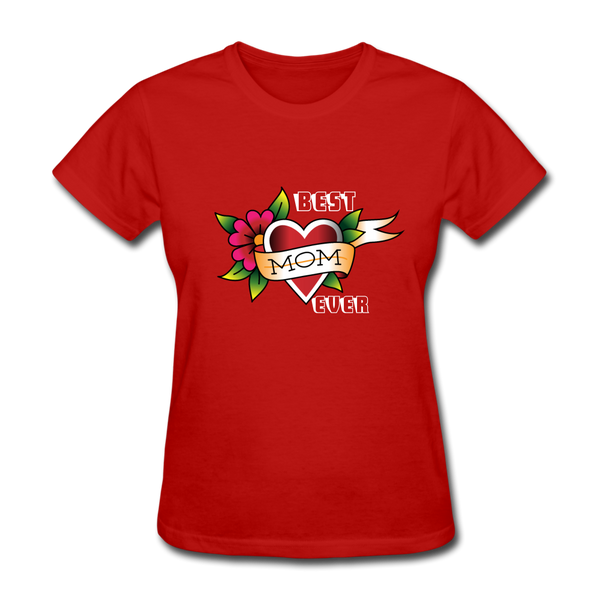 Best mom ever Women's T-Shirt - red