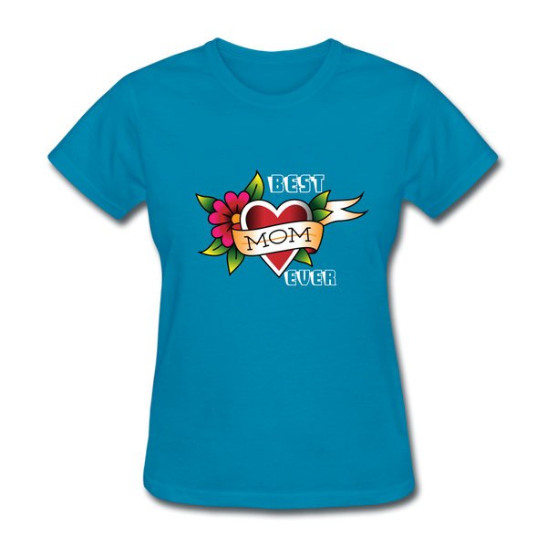 Best mom ever Women's T-Shirt - turquoise