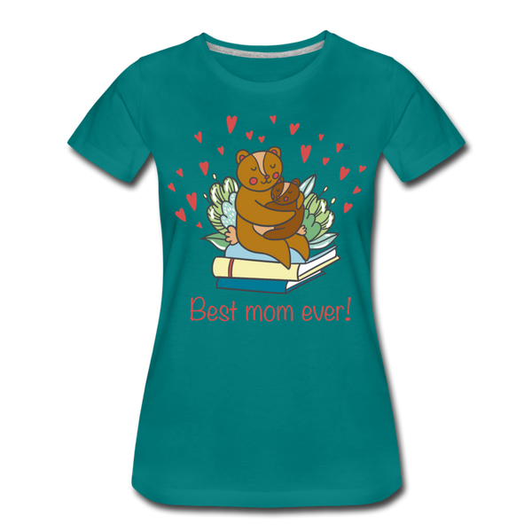 Best mom ever Women's Premium T-Shirt - teal