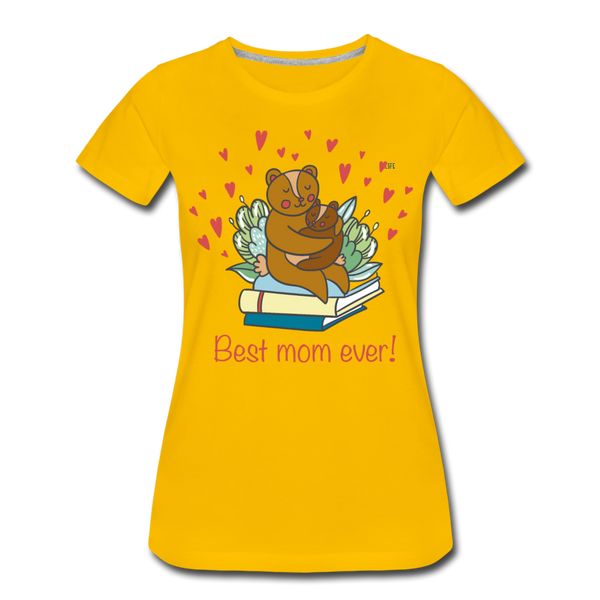 Best mom ever Women's Premium T-Shirt - sun yellow