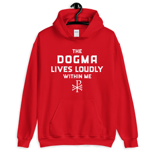 The Dogma Lives Loudly Within Me -  Hoodie - Sanctus Fidelis