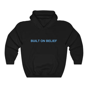 Built on Belief Hoodie