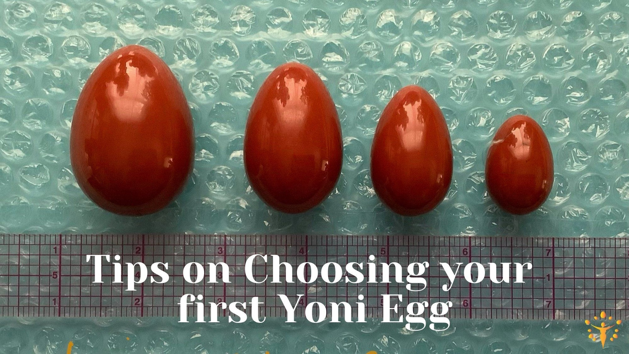 Tips on Choosing your first Yoni EggYoni_Egg_Journeys
