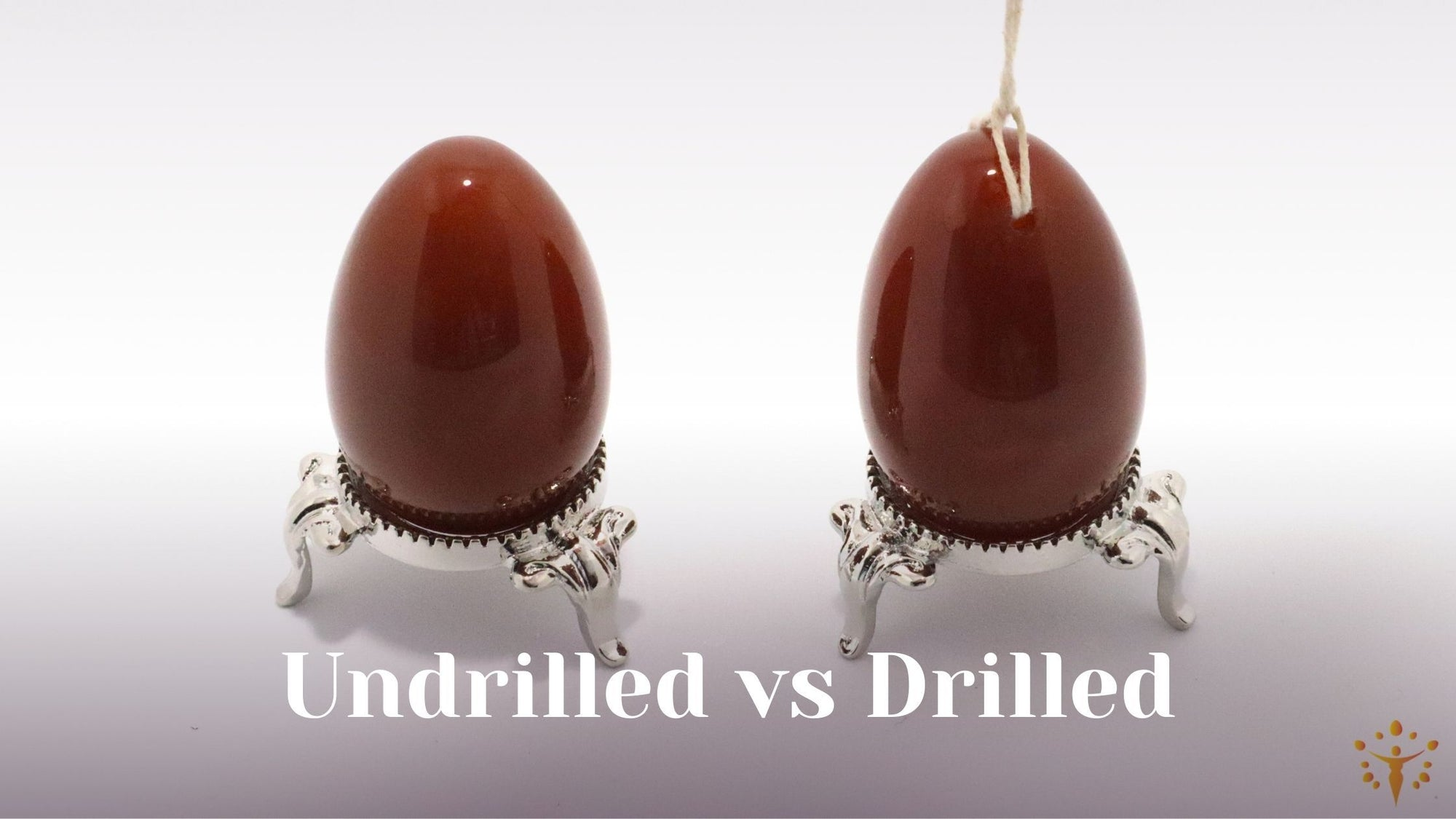 What to choose: Undrilled or Drilled Yoni Egg. Benefits Pros and Cons