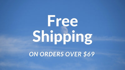 We offer Free Shipping on orders over $69