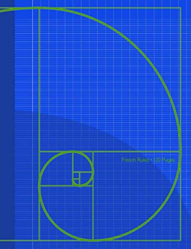 Blue Golden Ratio: Notebook has 120 French ruled pages