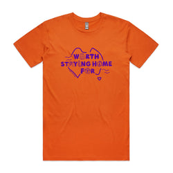 PRE-SALE CLOSED Worth Staying Home For Tee - Orange