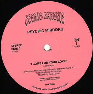 Psychic Mirrors - I Come For Your Love