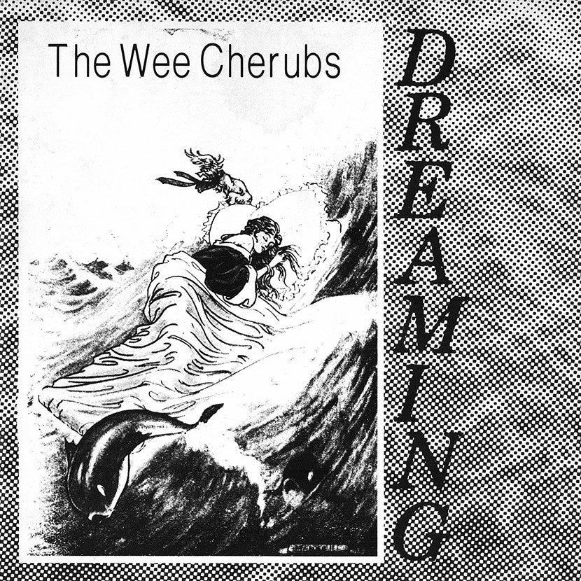 The Wee Cherubs - Dreaming