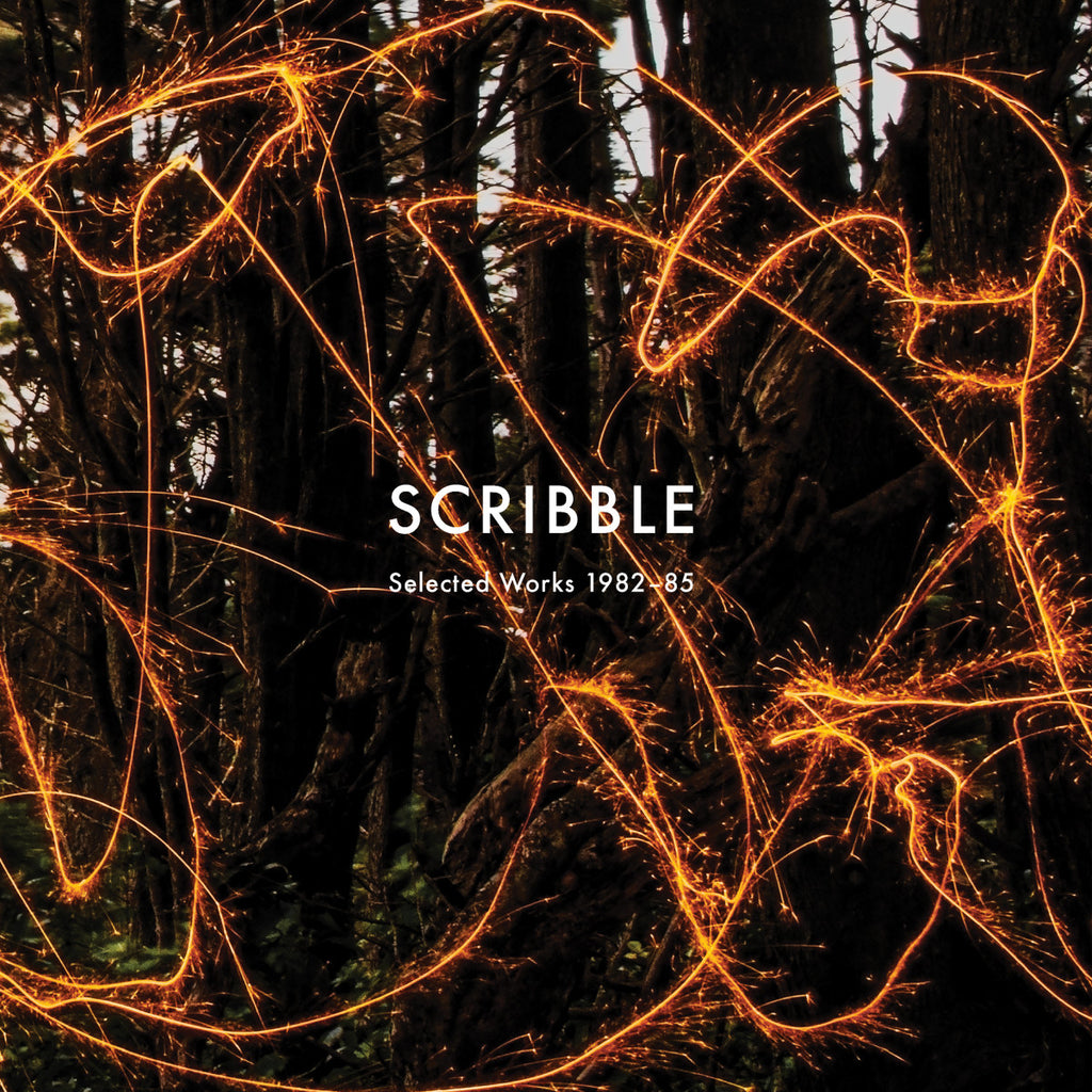 Scribble - Selected Works 1983-86