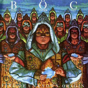 Blue Öyster Cult - Fire Of Uknown Origin