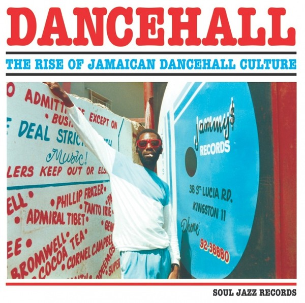 Various Artists - Dancehall (The Rise Of Jamaican Dancehall Culture)