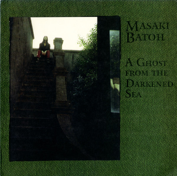 Masaki Batoh - A Ghost From The Darkened Sea