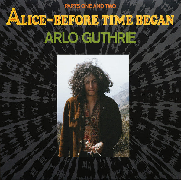 Arlo Guthrie - Alice-Before Time Began