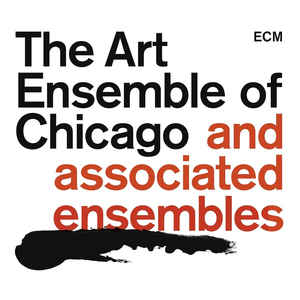 The Art Ensemble Of Chicago  -  The Art Ensemble Of Chicago And Associated Ensembles (CD Boxset)