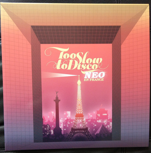 Various  - Too Slow To Disco Neo - En France